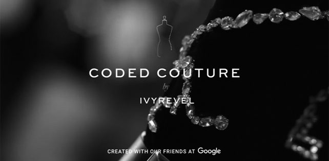 IvyRevel et Google lance Coded Couture